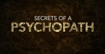Secrets Of A Psychopath (2014)